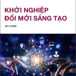 Bản tin Khởi nghiệp đổi mới sáng tạo số 15.2020