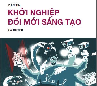 Bản tin Khởi nghiệp đổi mới sáng tạo số 16.2020