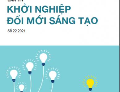 Bản tin Khởi nghiệp đổi mới sáng tạo số 22.2021