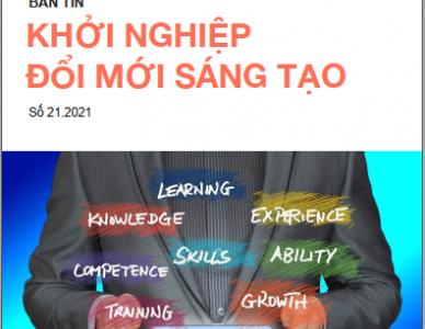 Bản tin Khởi nghiệp đổi mới sáng tạo số 21.2021